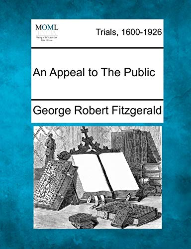 An Appeal to The Public: George Robert Fitzgerald
