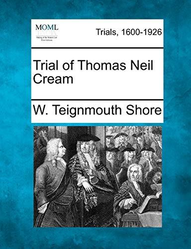 9781275087262: Trial of Thomas Neil Cream