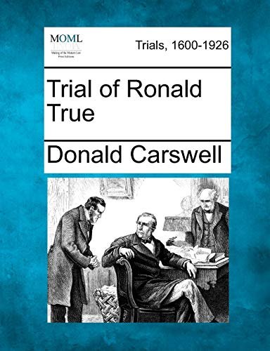 Trial of Ronald True: Donald Carswell