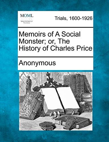 9781275102682: Memoirs of a Social Monster; Or, the History of Charles Price