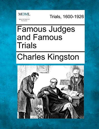 Famous Judges and Famous Trials: Charles Kingston