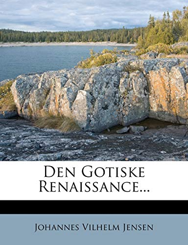 9781275163379: Den Gotiske Renaissance... (Danish Edition)