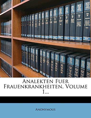 9781275181595: Analekten Fuer Frauenkrankheiten, Volume 1... (German Edition)