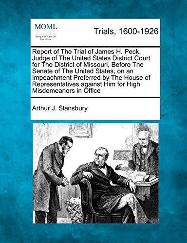 Report of The Trial of James H.: Stansbury, Arthur J.