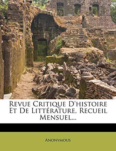 9781275434493: Revue Critique D'histoire Et De Littérature, Recueil Mensuel... (French Edition)