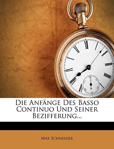 9781275455801: Die Anfänge Des Basso Continuo Und Seiner Bezifferung... (German Edition)
