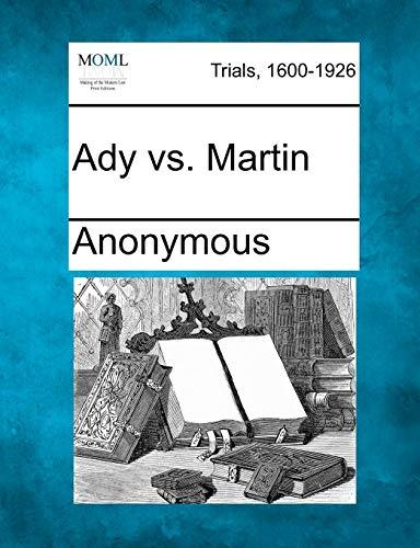 Ady vs. Martin