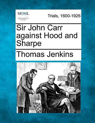 9781275504486: Sir John Carr against Hood and Sharpe