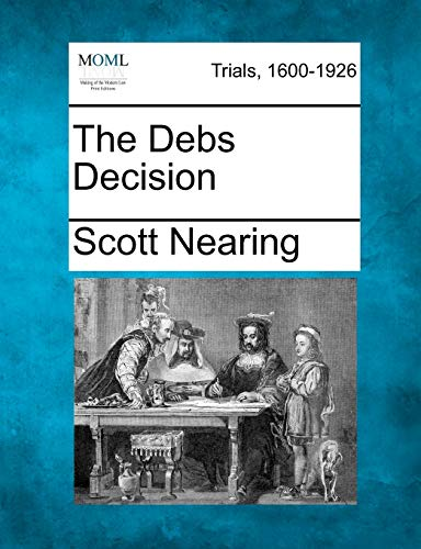 The Debs Decision: Scott Nearing