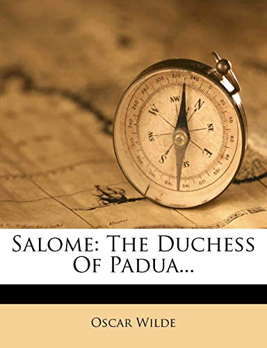 Salome: The Duchess Of Padua... (1275574866) by Oscar Wilde