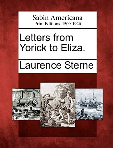 9781275599376: Letters from Yorick to Eliza.