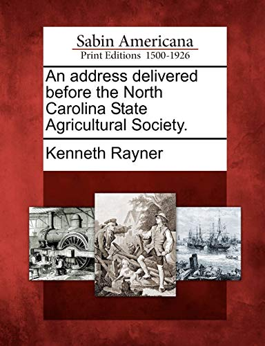 9781275631502: An address delivered before the North Carolina State Agricultural Society.