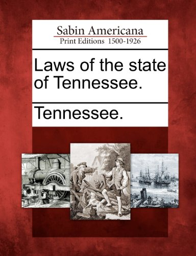 Laws of the state of Tennessee.