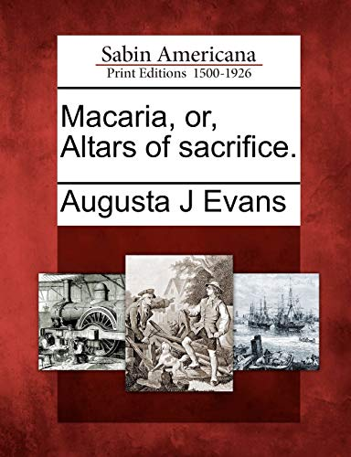 9781275651043: Macaria, or, Altars of sacrifice.