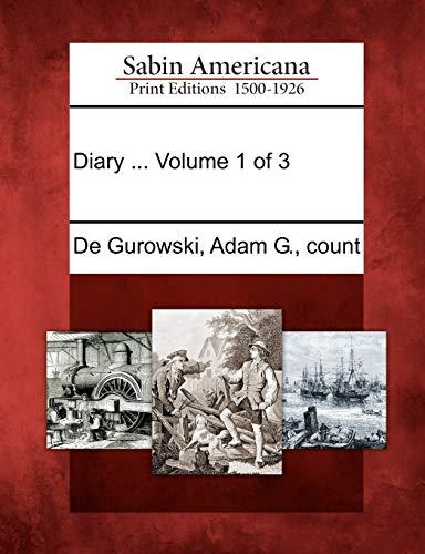 9781275672888: Diary ... Volume 1 of 3