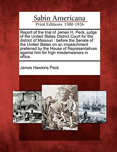 Report of the trial of James H.: James Hawkins Peck