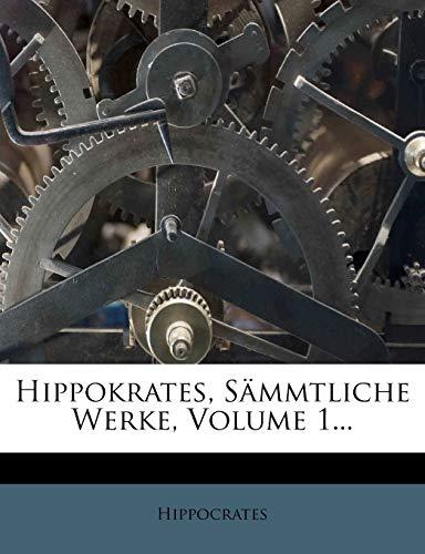9781275773714: Hippokrates, S�mmtliche Werke, Volume 1...