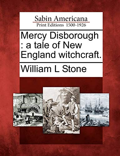 9781275806740: Mercy Disborough: a tale of New England witchcraft.