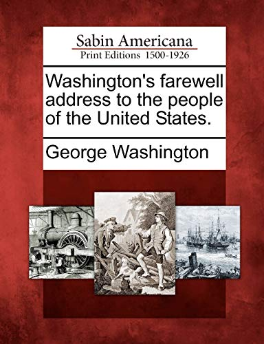 9781275818897: Washington's farewell address to the people of the United States.
