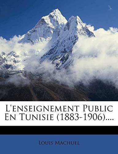 9781275923218: L'enseignement Public En Tunisie (1883-1906).... (French Edition)