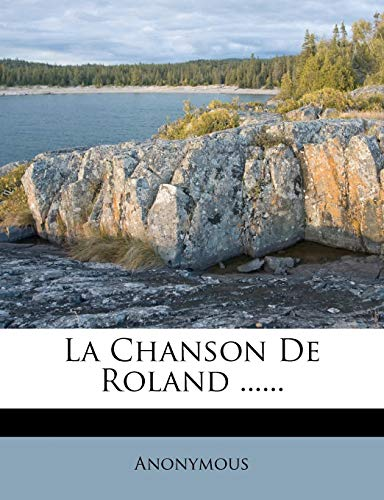 9781275923812: La Chanson De Roland ...... (French Edition)