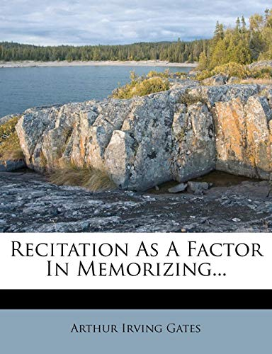 9781276009102: Recitation As A Factor In Memorizing...