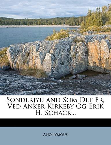 9781276114769: Sønderjylland Som Det Er, Ved Anker Kirkeby Og Erik H. Schack... (Danish Edition)