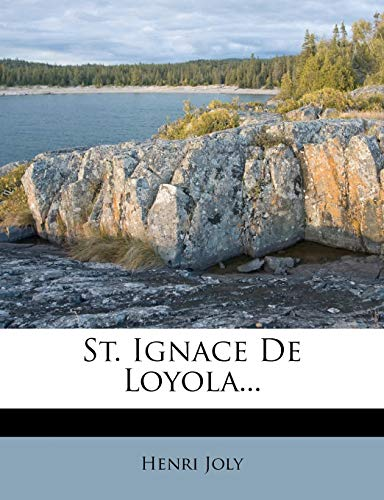 9781276132862: St. Ignace De Loyola... (French Edition)