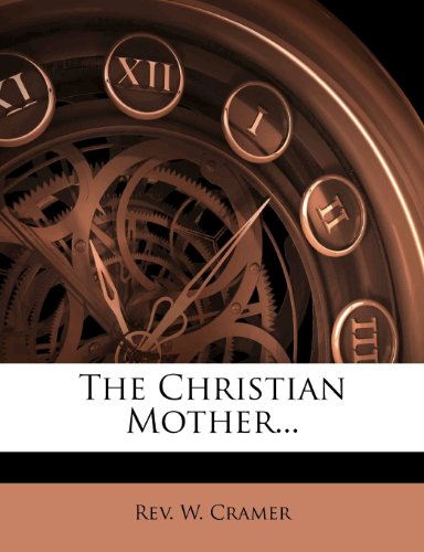 9781276370929: The Christian Mother...