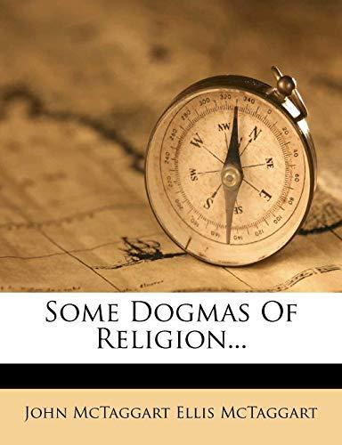 9781276396929: Some Dogmas Of Religion...