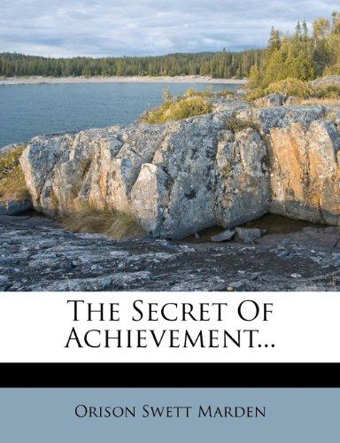 9781276558983: The Secret Of Achievement...
