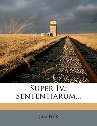 9781276569262: Super Iv.: Sententiarum...