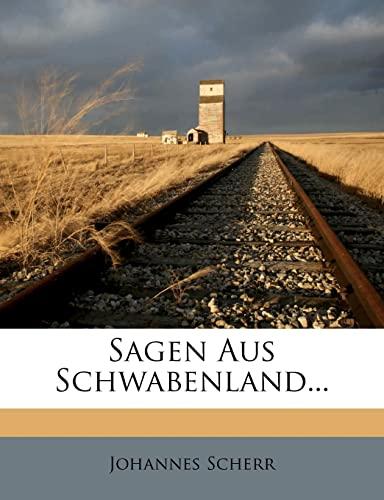 9781276683067: Sagen Aus Schwabenland...