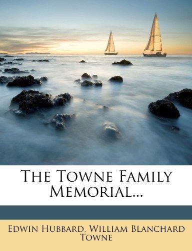 9781276730730: The Towne Family Memorial...