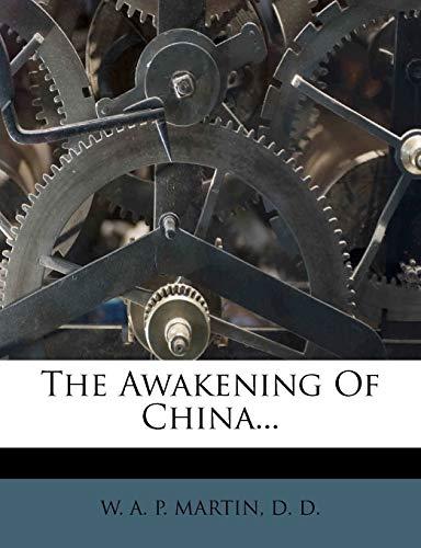 9781276855556: The Awakening Of China...