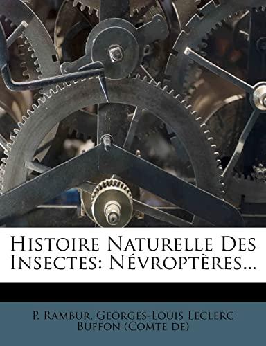 9781277046113: Histoire Naturelle Des Insectes: Névroptères... (French Edition)