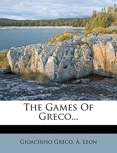 9781277070958: The Games Of Greco...