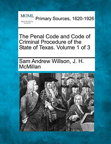 The Penal Code and Code of Criminal: Sam Andrew Willson,