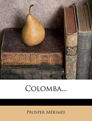 9781277163322: Colomba... (French Edition)