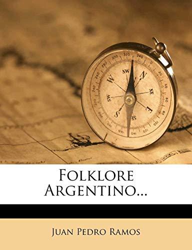 9781277179507: Folklore Argentino... (Spanish Edition)