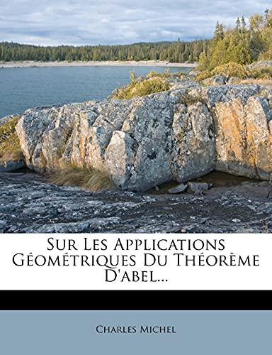 9781277254860: Sur Les Applications Geometriques Du Theoreme D'Abel...