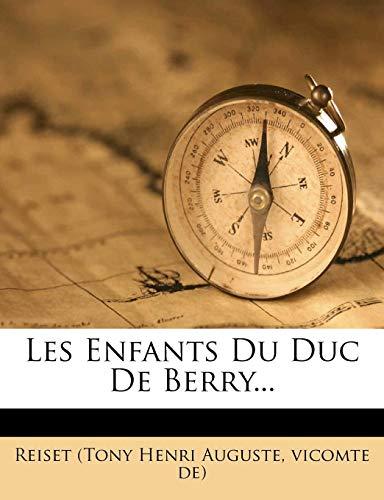 9781277327762: Les Enfants Du Duc De Berry... (French Edition)