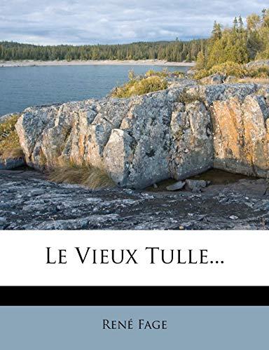 9781277347456: Le Vieux Tulle...