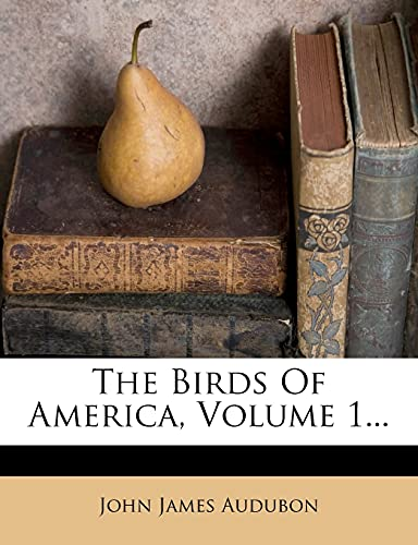 9781277351170: The Birds Of America, Volume 1...