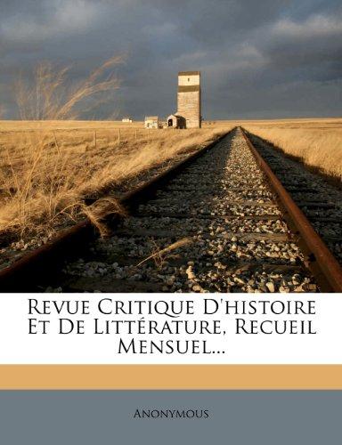 9781277402414: Revue Critique D'histoire Et De Littérature, Recueil Mensuel... (French Edition)