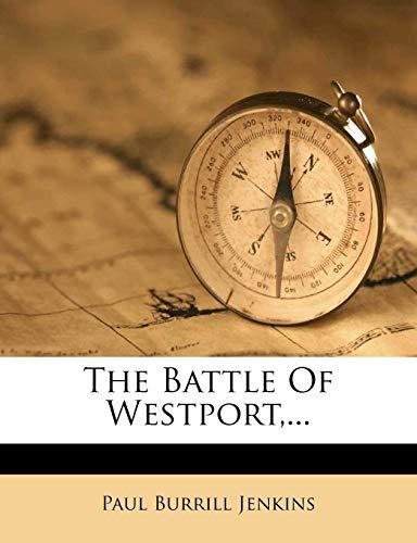 9781277428124: The Battle Of Westport,...