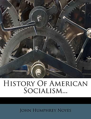 9781277437164: History Of American Socialism...