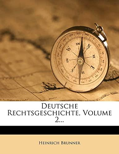 9781277516647: Deutsche Rechtsgeschichte, Volume 2...