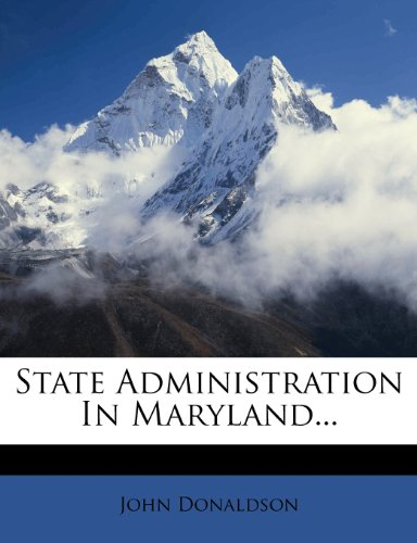 State Administration In Maryland... (1277540241) by Donaldson, John