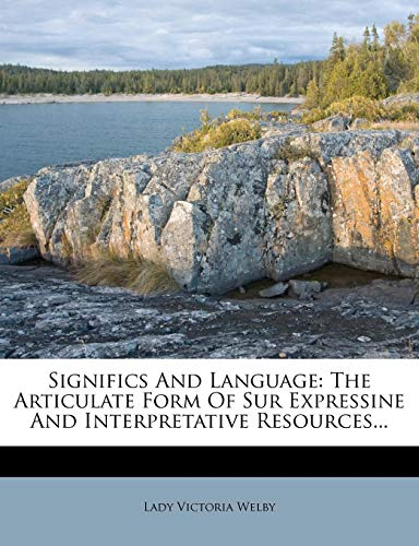 Significs And Language: The Articulate Form Of